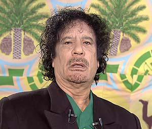 [ Moammar Gadaffi ]